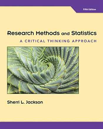 9781305257795-1305257790-Research Methods and Statistics: A Critical Thinking Approach