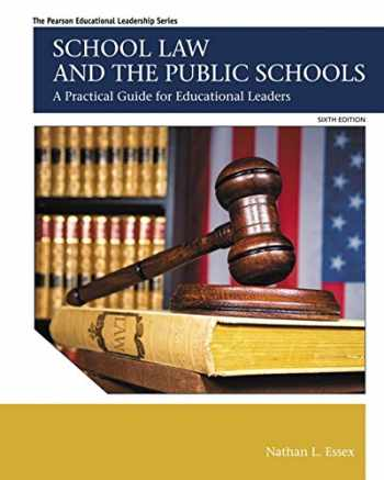 9780133905427-013390542X-School Law and the Public Schools: A Practical Guide for Educational Leaders (6th Edition) (Myedleadershiplab)