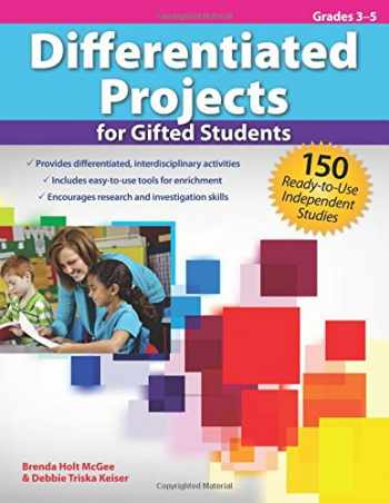9781593639679-1593639678-Differentiated Projects for Gifted Students: 150 Ready-to-Use Independent Studies