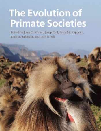 9780226531724-0226531724-The Evolution of Primate Societies