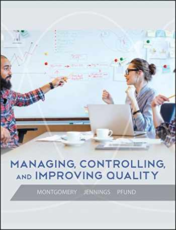 9780471697916-0471697915-Managing, Controlling, and Improving Quality