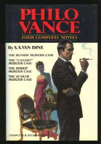 "9780517432884-0517432889-Philo Vance : Four Complete Novels (The Benson Murder Case / The ""Canary"" Murder Case / The Bishop Murder Case / The Scarab Murder Case)"