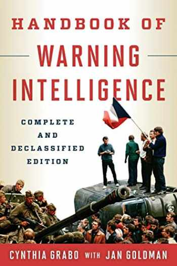 9781442248137-1442248130-Handbook of Warning Intelligence (Security and Professional Intelligence Education Series)