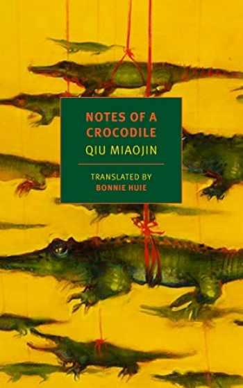 9781681370767-168137076X-Notes of a Crocodile (NYRB Classics)