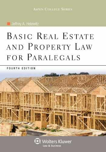 9781454808848-1454808845-Basic Real Estate & Property Law for Paralegals, 4th Edition (Aspen College)