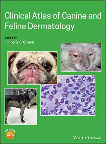 9781119226307-1119226309-Clinical Atlas of Canine and Feline Dermatology