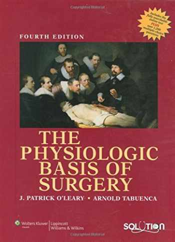 9780781771382-0781771382-The Physiologic Basis of Surgery