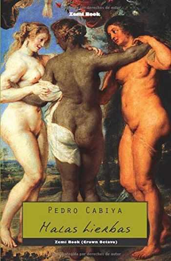 9781466235632-1466235632-Malas hierbas (Zemi Book) (Spanish Edition)