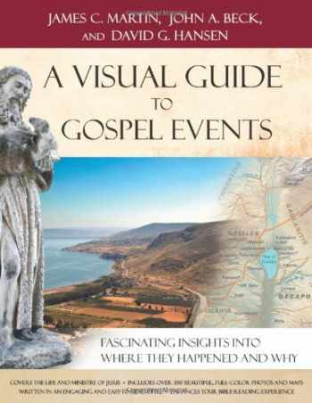 9780801013119-0801013119-A Visual Guide to Gospel Events: Fascinating Insights Into Where They Happened and Why