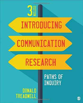 9781483379418-1483379418-Introducing Communication Research: Paths of Inquiry