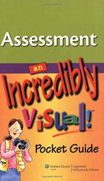 9781605472348-1605472344-Assessment: An Incredibly Visual! Pocket Guide
