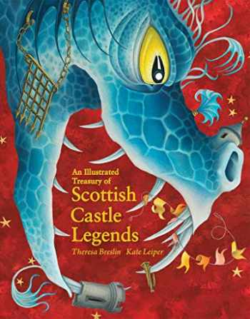 9781782505952-1782505954-An Illustrated Treasury of Scottish Castle Legends