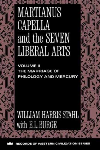 9780231096362-0231096364-Martianus Capella and the Seven Liberal Arts (Records of Western Civilization Series) (Records of Western Civilization (Paperback))