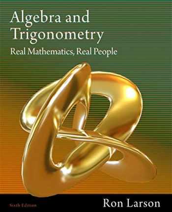 9781111428426-1111428425-Algebra and Trigonometry: Real Mathematics, Real People