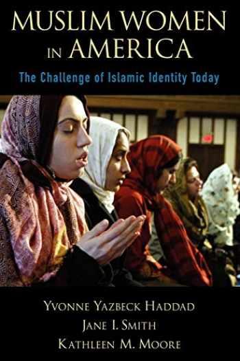 9780199793341-0199793344-Muslim Women in America: The Challenge of Islamic Identity Today