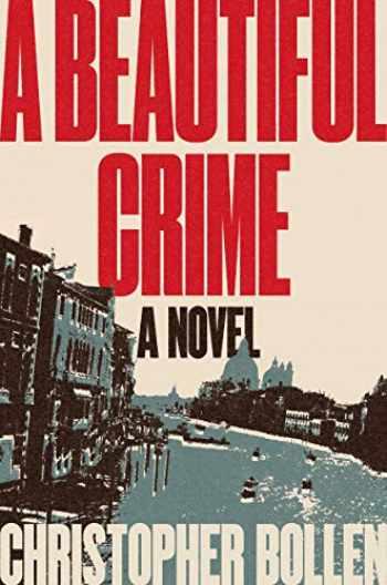 9780062853882-0062853880-A Beautiful Crime: A Novel