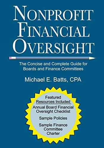 9781974634200-1974634205-Nonprofit Financial Oversight: The Concise and Complete Guide for Boards and Finance Committees