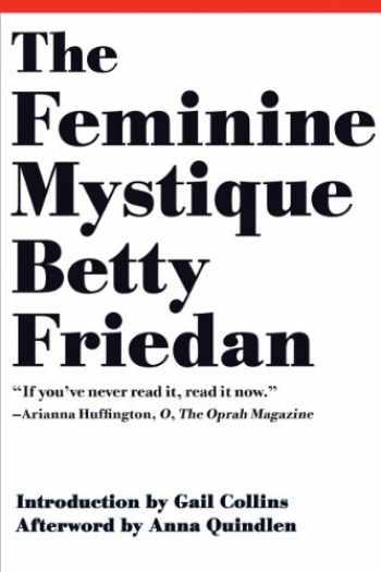 9780393346787-0393346781-The Feminine Mystique (50th Anniversary Edition)