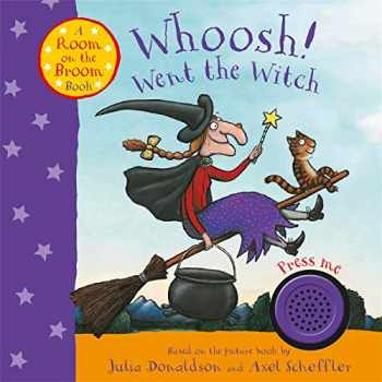 9781509854486-1509854487-Whoosh! Went The Witch:Room On Broom Bk