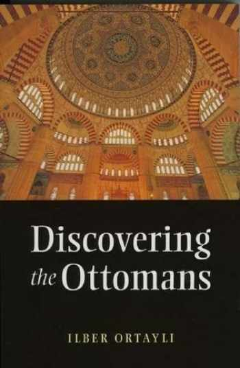9781847740083-1847740081-Discovering the Ottomans