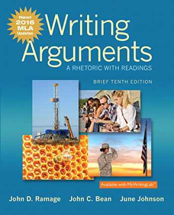 9780134586502-0134586506-Writing Arguments: A Rhetoric with Readings, Brief Edition, MLA Update Edition (10th Edition)