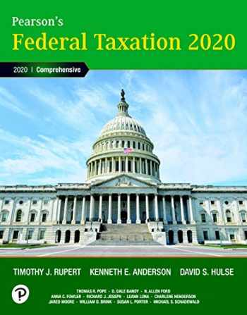 9780135197363-0135197368-Pearson's Federal Taxation 2020 Corporations, Partnerships, Estates & Trusts