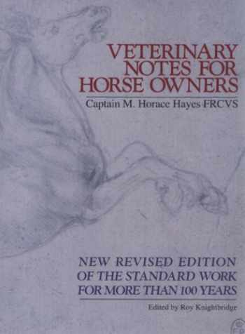 9780091879389-0091879388-Veterinary Notes for Horse Owners