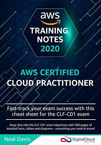 9781073015511-1073015513-AWS Certified Cloud Practitioner Training Notes 2019: Fast-track your exam success with the ultimate cheat sheet for the CLF-C01 exam