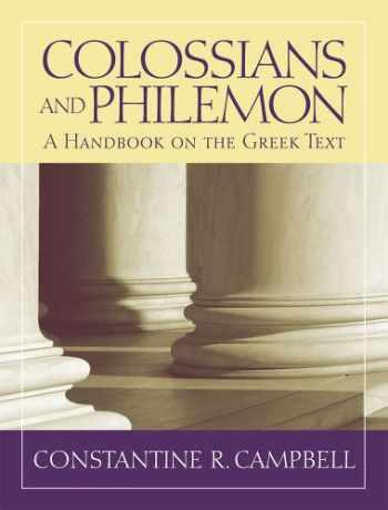9781602582927-1602582920-Colossians and Philemon: A Handbook on the Greek Text (Baylor Handbook on the Greek New Testament)