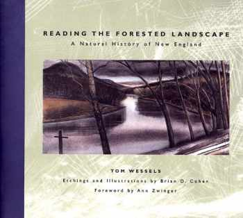 9780881503784-0881503789-Reading the Forested Landscape: A Natural History of New England