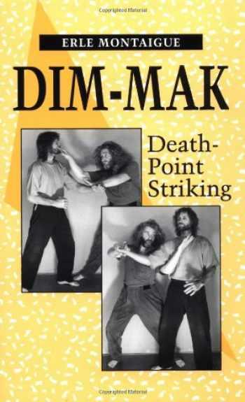 9780873647182-0873647181-Dim-mak: Death Point Striking