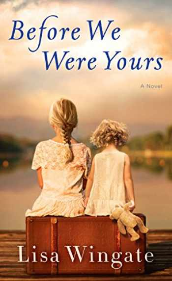 9781432839123-1432839128-Before We Were Yours (Thorndike Press Large Print Core)