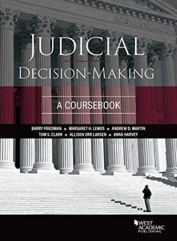 9781642422573-1642422576-Judicial Decision-Making: A Coursebook