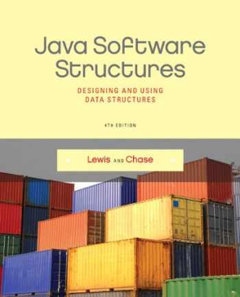 9780133250121-0133250121-Java Software Structures: Designing and Using Data Structures (4th Edition)