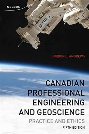 9780176509903-0176509909-Canadian Professional Engineering and Geoscience Practice and Ethics