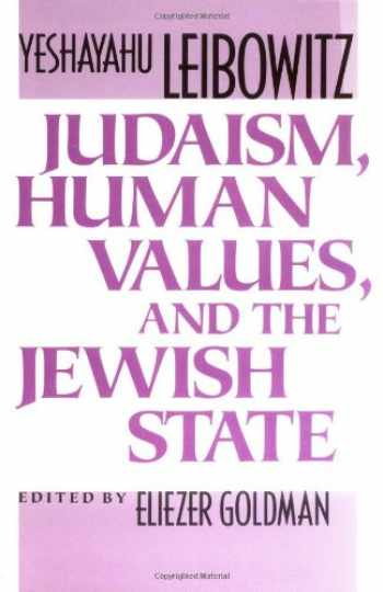 9780674487765-0674487761-Judaism, Human Values, and the Jewish State