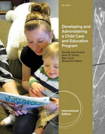 9781133491491-1133491499-Developing and Administering a Child Care and Education Program