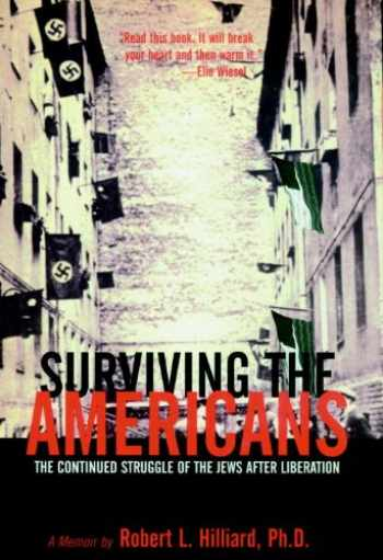 9781888363326-1888363320-Surviving the Americans: The Continued Struggle of the Jews After Liberation