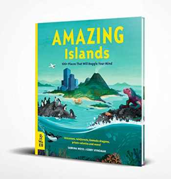 9781912920167-1912920166-Amazing Islands: 100+ Places that Will Boggle Your Mind (Our Amazing World)