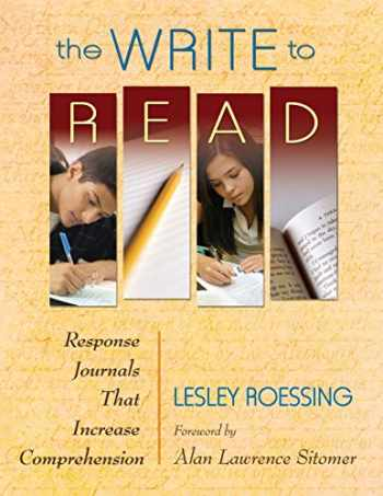9781412974264-1412974267-The Write to Read: Response Journals That Increase Comprehension