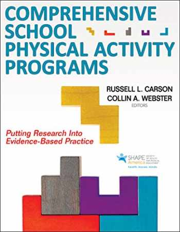 9781492559719-1492559717-Comprehensive School Physical Activity Programs: Putting Research into Evidence-Based Practice