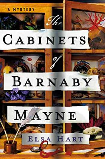 9781250142818-1250142814-The Cabinets of Barnaby Mayne: A Mystery