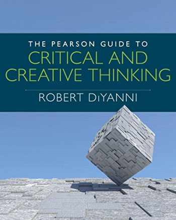 9780205909247-0205909248-The Pearson Guide to Critical and Creative Thinking (Mythinkinglab)