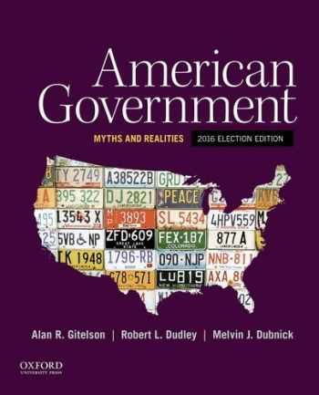 9780190299903-0190299908-American Government: Myths and Realities, 2016 Election Edition
