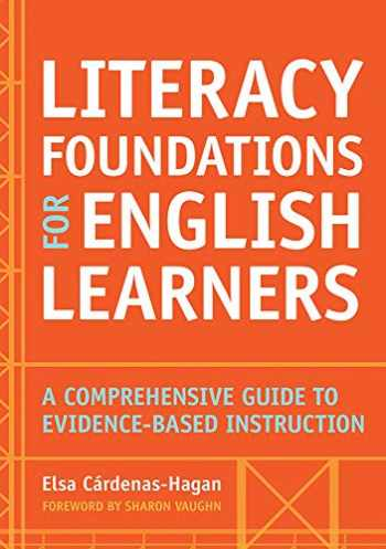 9781598579659-1598579657-Literacy Foundations for English Learners: A Comprehensive Guide to Evidence-Based Instruction