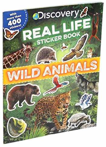 9781684128235-1684128234-Discovery Real Life Sticker Book: Wild Animals (Discovery Real Life Sticker Books)