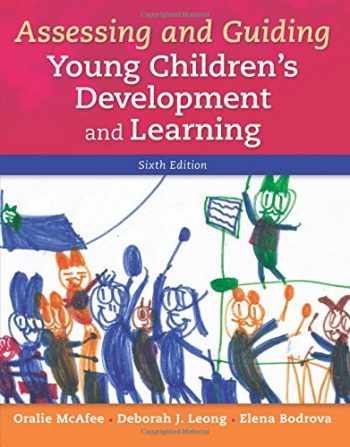 9780133802764-0133802760-Assessing and Guiding Young Children's Development and Learning (6th Edition)