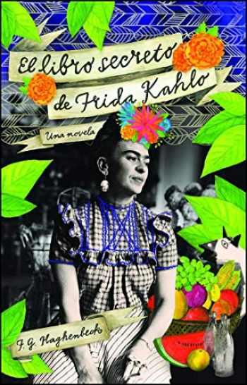 9781451641417-1451641419-El libro secreto de Frida Kahlo (Atria Espanol) (Spanish Edition)