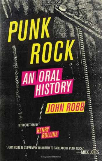 9781604860054-1604860057-Punk Rock: An Oral History