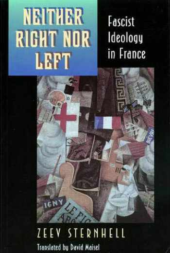 9780691006291-0691006296-Neither Right Nor Left: Fascist Ideology in France